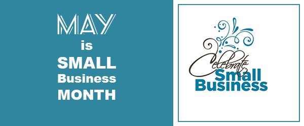 Join Us To Celebrate Small Business Month!
